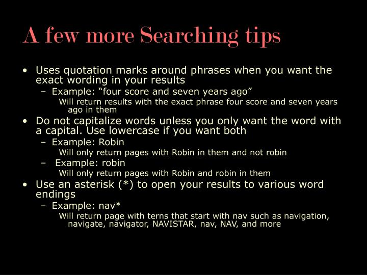 A few more Searching tips