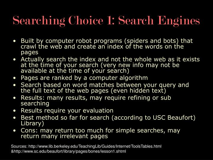 Searching Choice 1: Search Engines