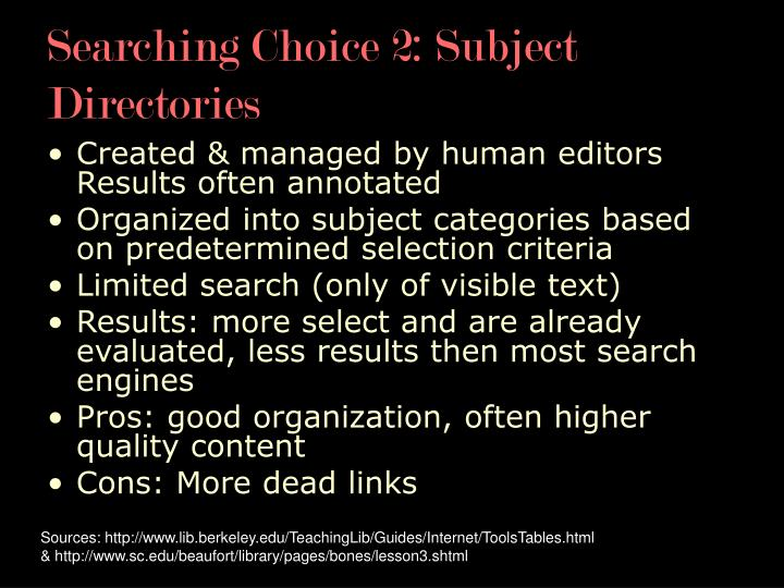 Searching Choice 2: Subject Directories