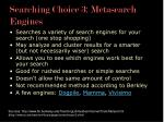 searching choice 3 metasearch engines