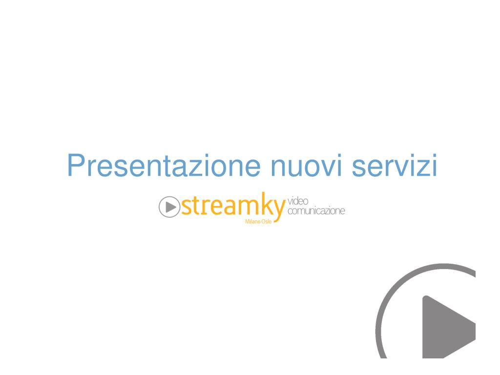 Presentazione nuovi servizi
