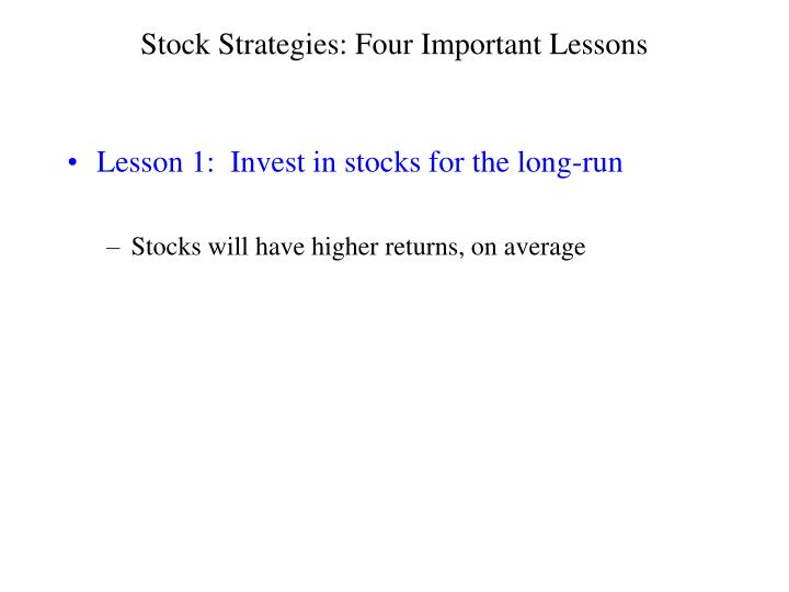 Stock strategies four important lessons3