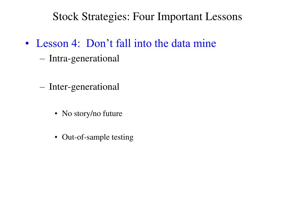 Stock Strategies: Four Important Lessons