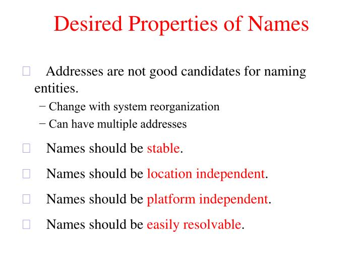 Desired Properties of Names