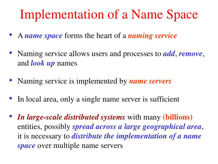 Implementation of a Name Space