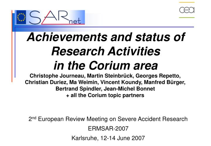 Achievements and status of Research Activities
