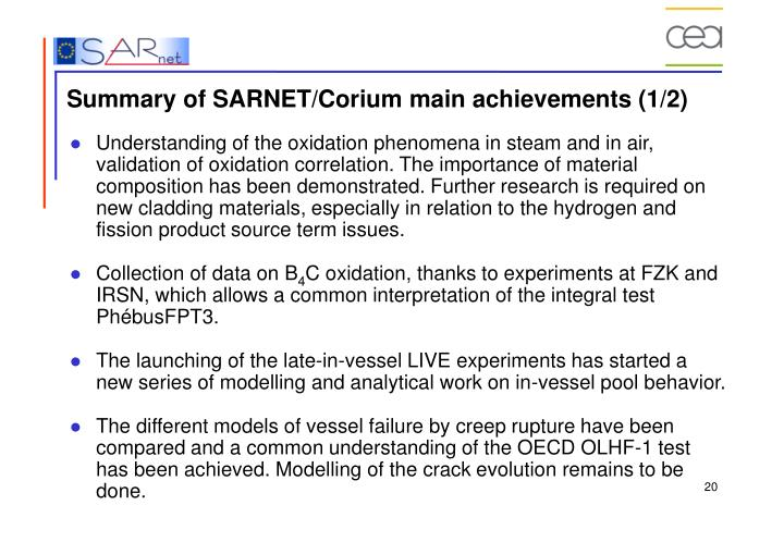 Summary of SARNET/Corium main achievements (1/2)