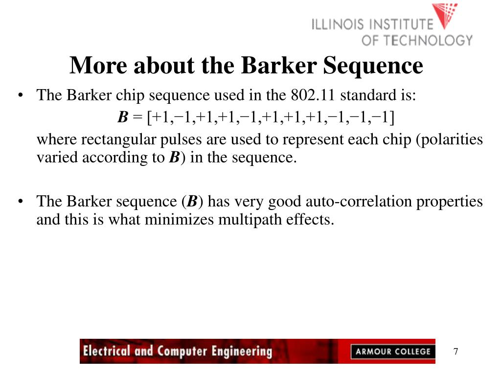 More about the Barker Sequence