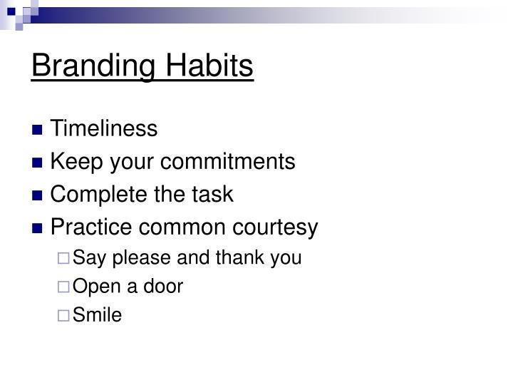 Branding Habits