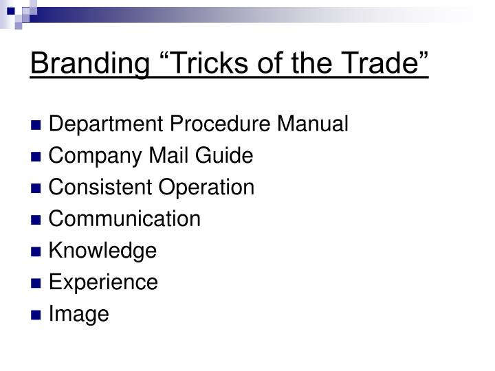 "Branding ""Tricks of the Trade"""