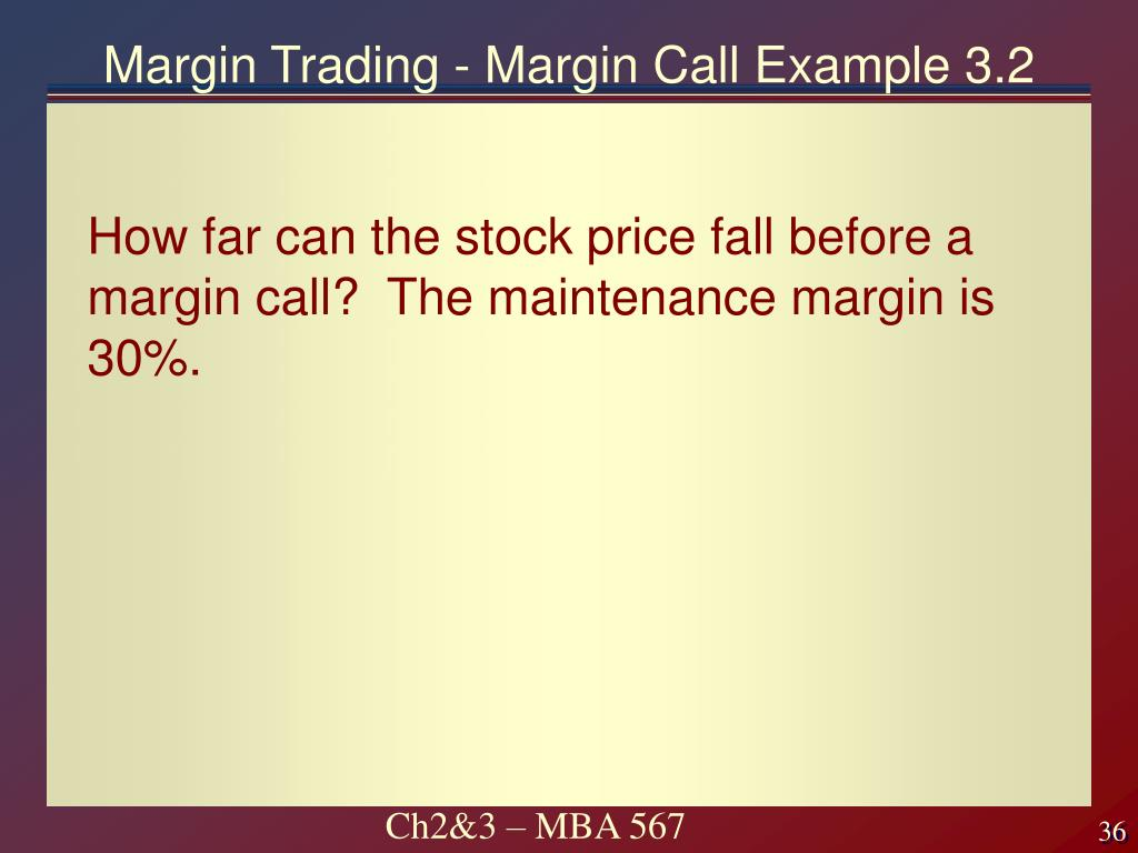 Margin Trading - Margin Call Example 3.2