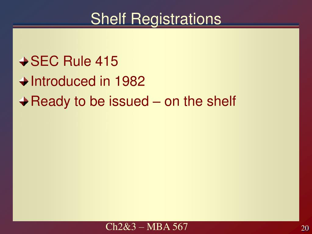 Shelf Registrations