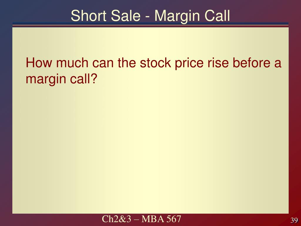 Short Sale - Margin Call