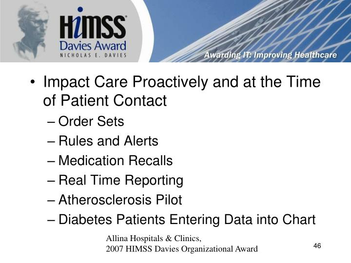 Impact Care Proactively and at the Time of Patient Contact