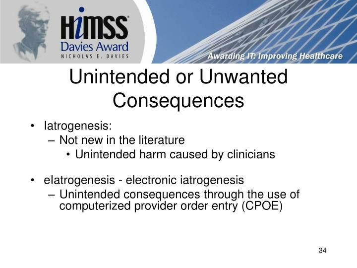 Unintended or Unwanted Consequences