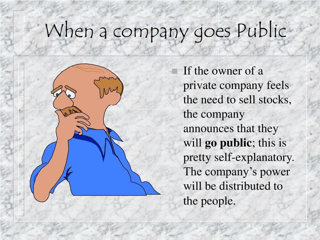 When a company goes Public