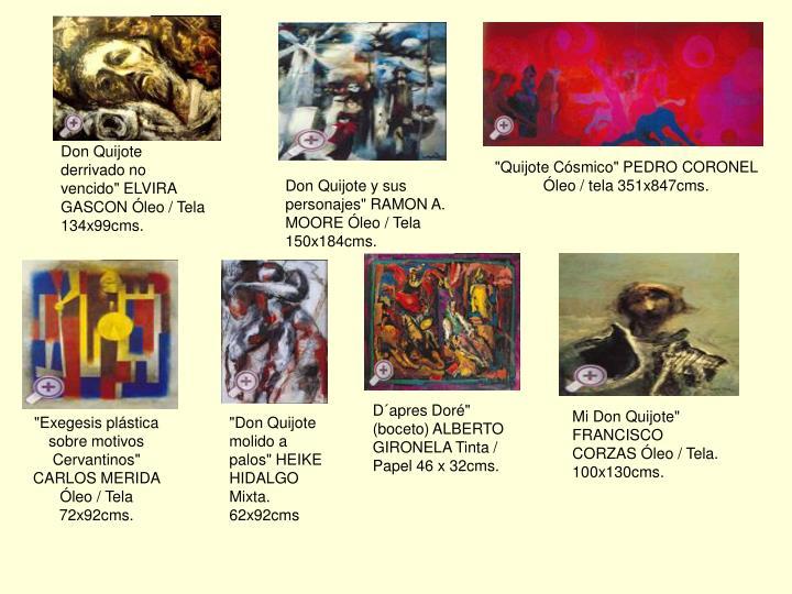 "Don Quijote derrivado no vencido"" ELVIRA GASCON Óleo / Tela 134x99cms."