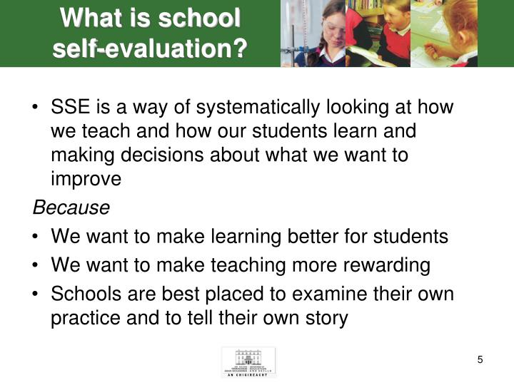 What is school self-evaluation?