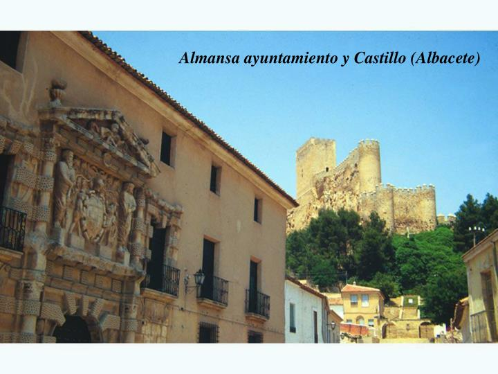 Almansa ayuntamiento y Castillo (Albacete)
