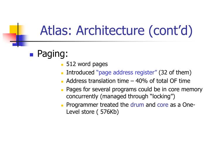 Atlas: Architecture (cont'd)