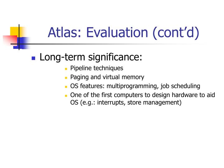 Atlas: Evaluation (cont'd)