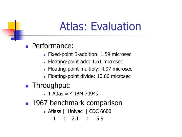 Atlas: Evaluation