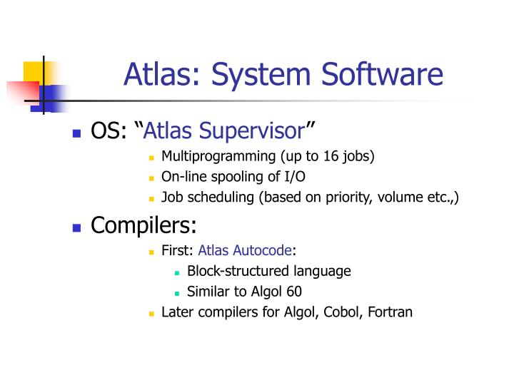 Atlas: System Software
