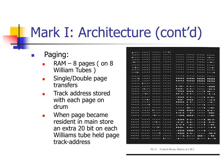 Mark I: Architecture (cont'd)