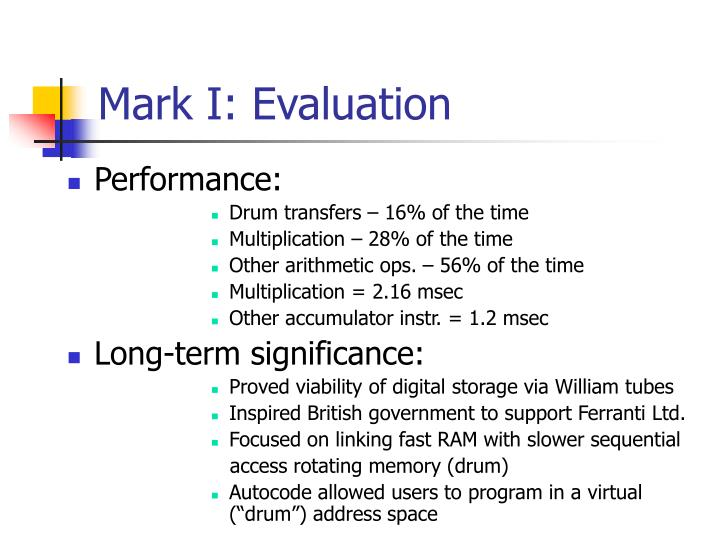 Mark I: Evaluation