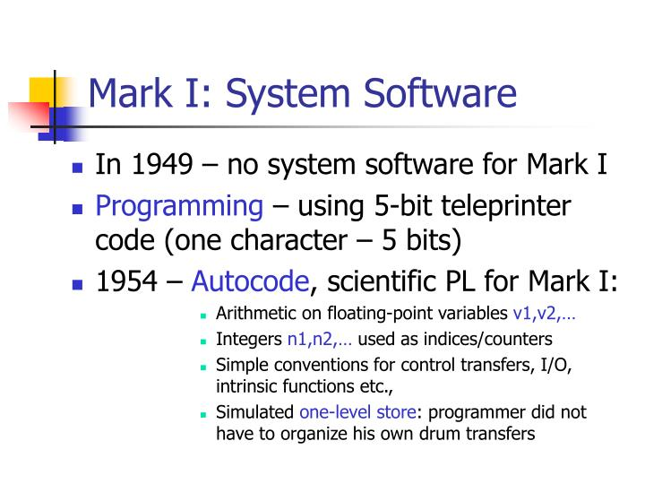 Mark I: System Software