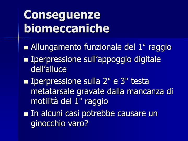 Conseguenze biomeccaniche