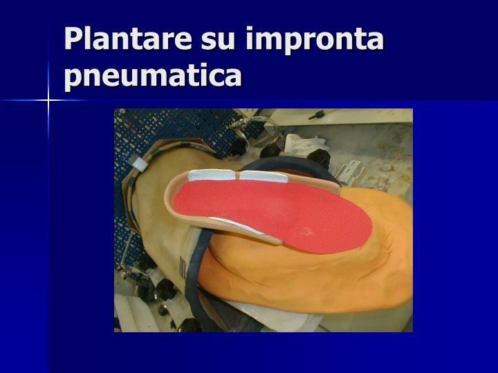 Plantare su impronta pneumatica