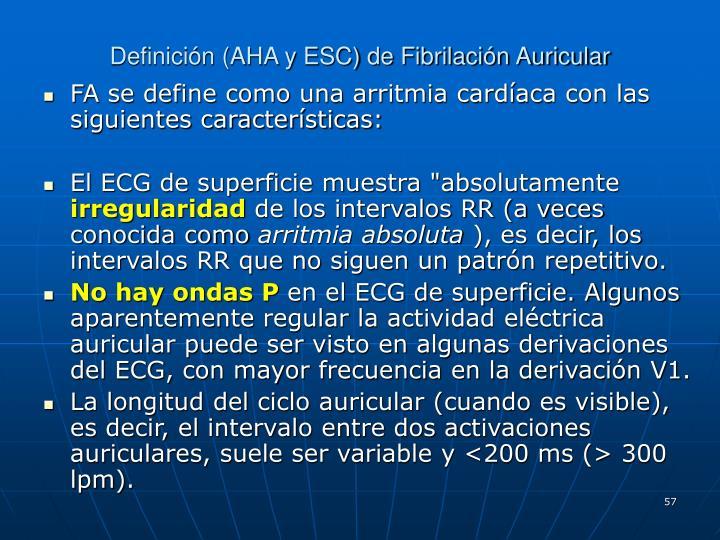 Definición (AHA y ESC) de Fibrilación Auricular