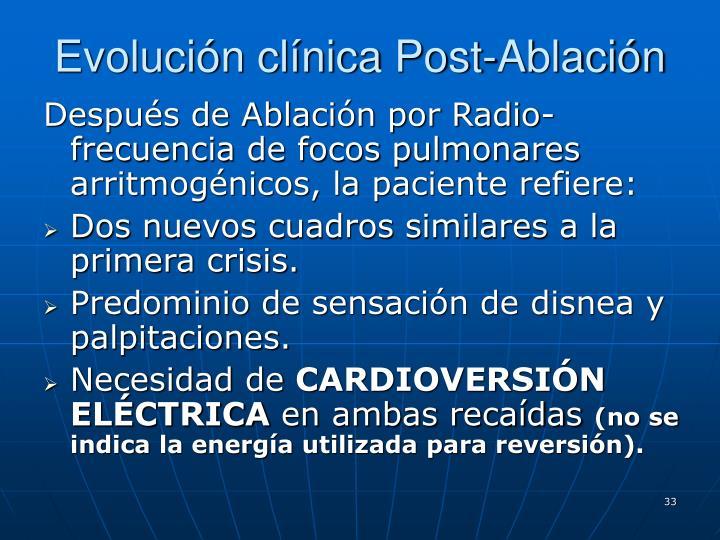 Evolución clínica Post-Ablación