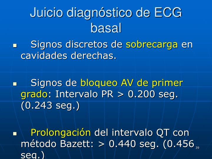 Juicio diagnóstico de ECG basal