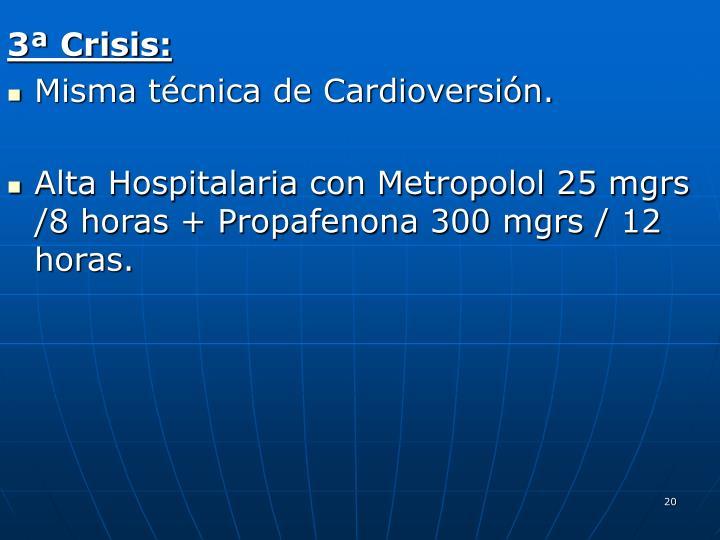 3ª Crisis: