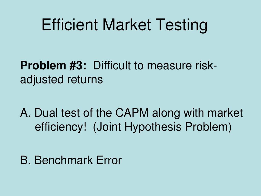 Efficient Market Testing