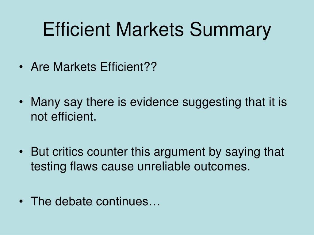 Efficient Markets Summary