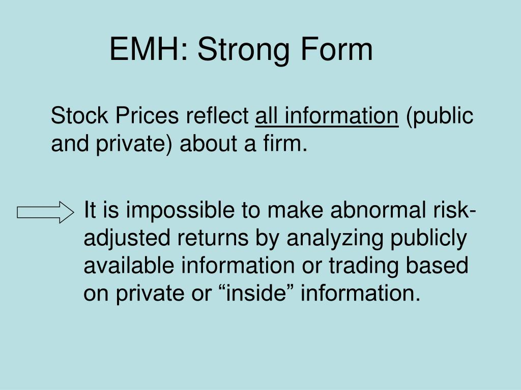 EMH: Strong Form
