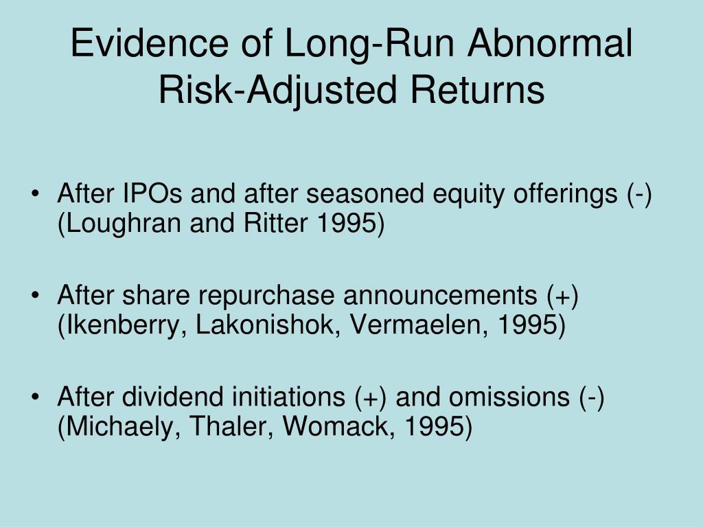 Evidence of Long-Run Abnormal