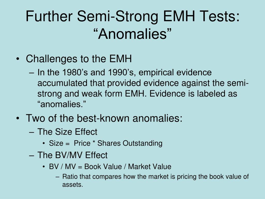 """Further Semi-Strong EMH Tests: """"Anomalies"""""""
