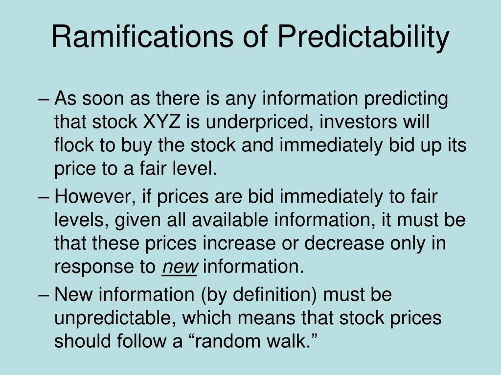 Ramifications of Predictability