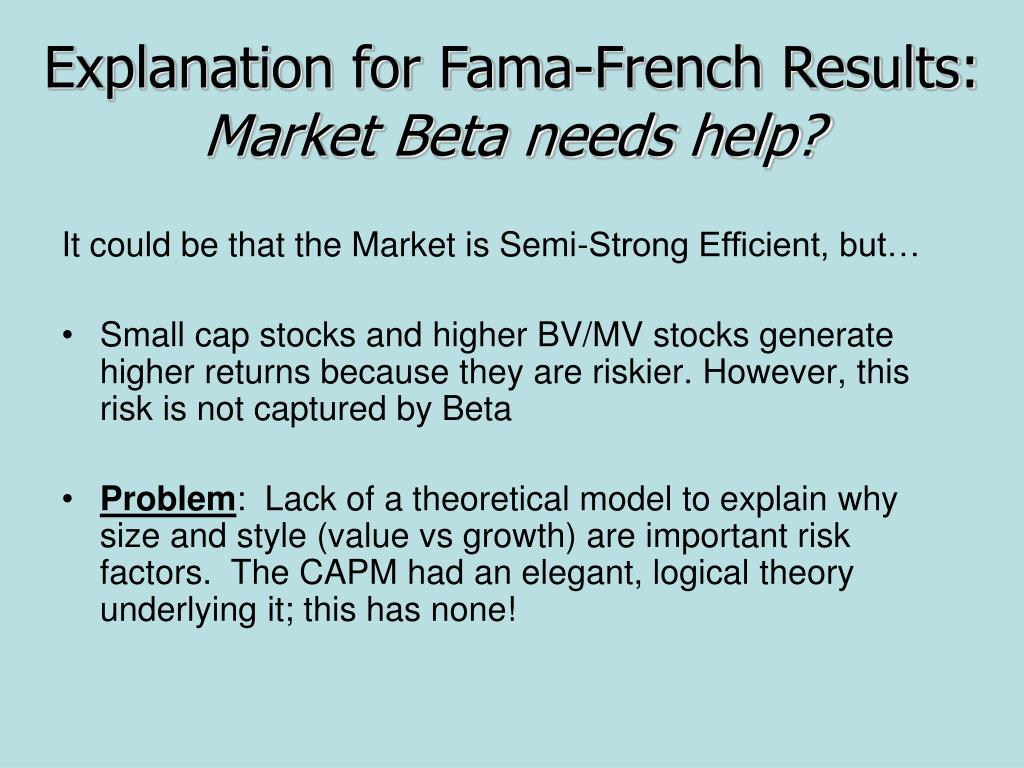Explanation for Fama-French Results: