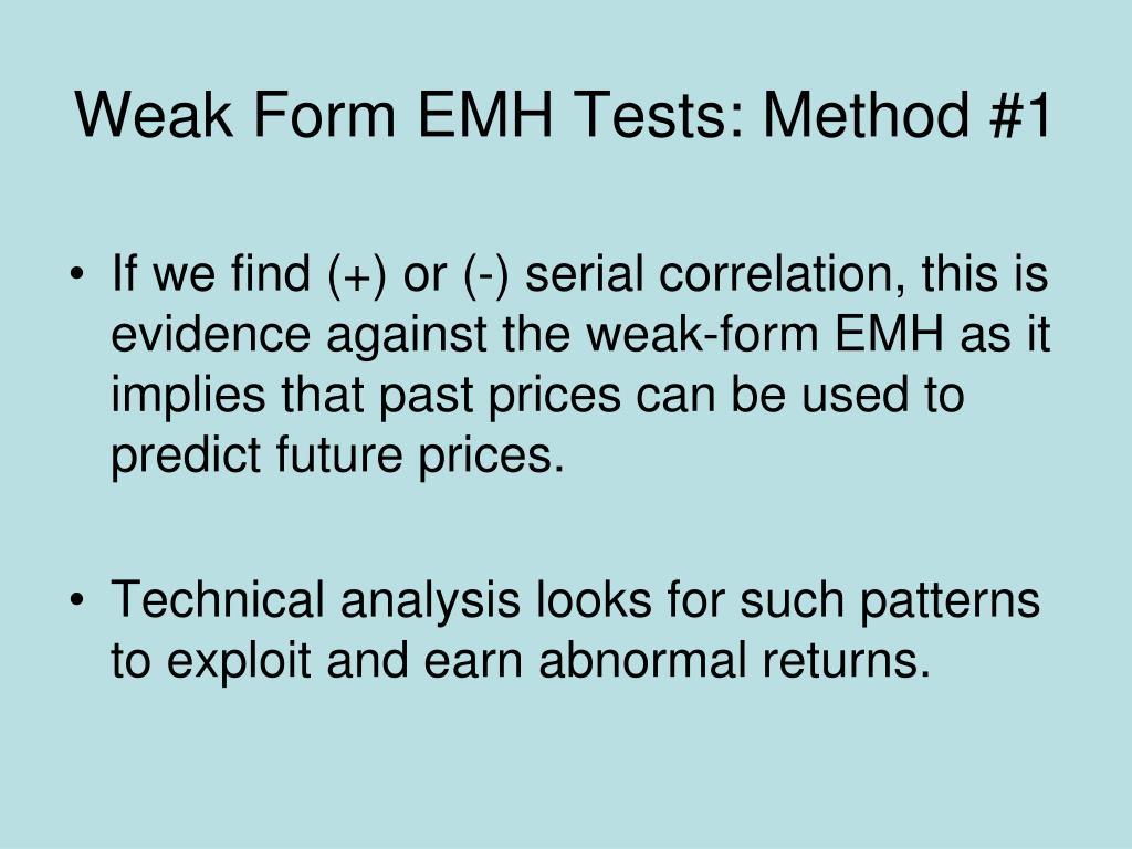 Weak Form EMH Tests: Method #1