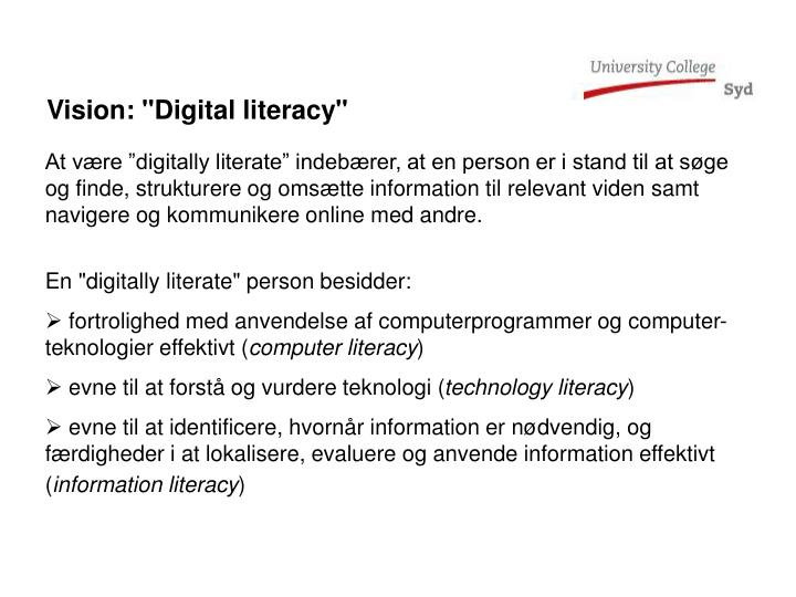 "Vision: ""Digital literacy"""