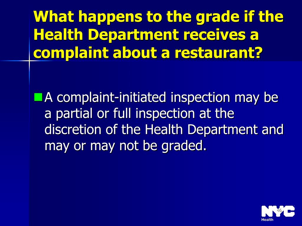What happens to the grade if the Health Department receives a complaint about a restaurant?