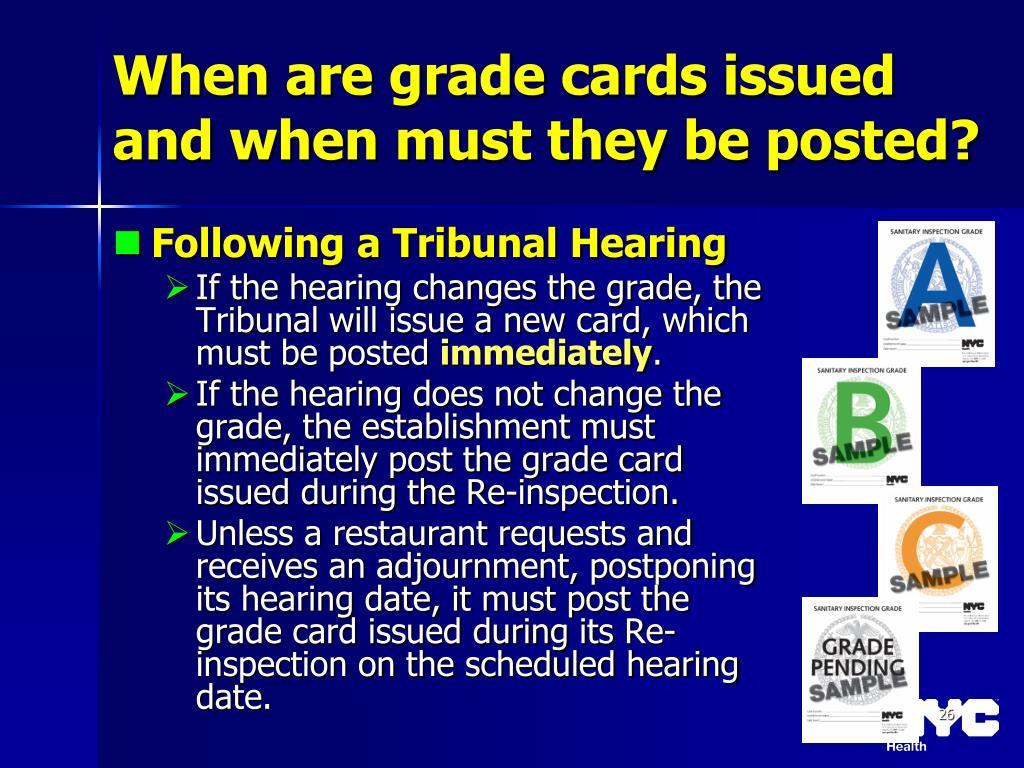 When are grade cards issued and when must they be posted?