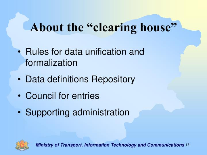 "About the ""clearing house"""