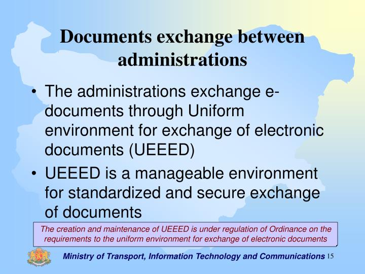Documents exchange between administrations