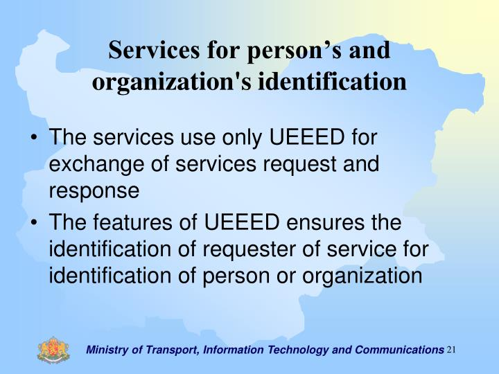 Services for person's and organization's identification